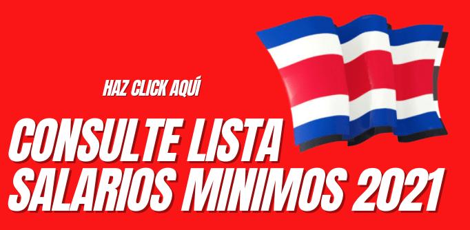 Lista Salarios Mínimos 2021 Costa Rica